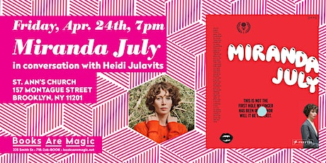 Miranda July in conversation w/ Heidi Julavits at St. Ann's Church tickets