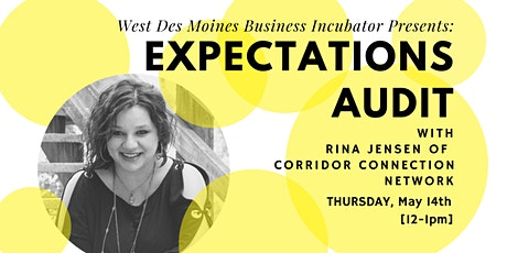 Expert Advice // Expectations Audit tickets