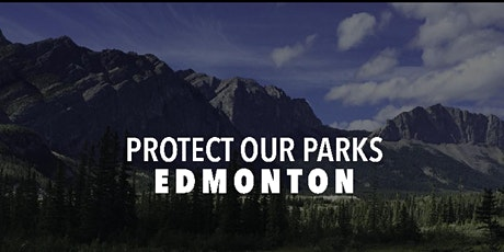 Protect Our Parks - Edmonton tickets