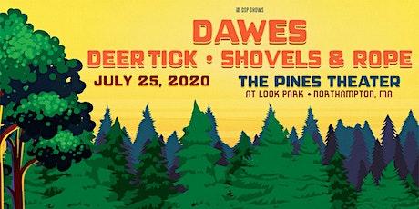 Dawes   Deer Tick   Shovels & Rope tickets