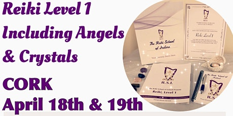 Reiki Level 1 including Angel & Crystal Healing, Cork-Booking Deposit tickets