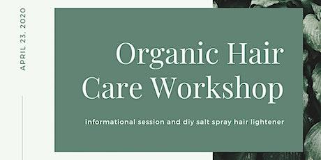 Organic Hair Care Workshop tickets