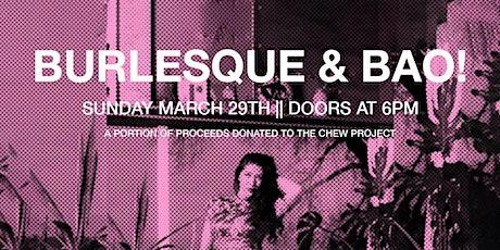 Burlesque & Bao! tickets