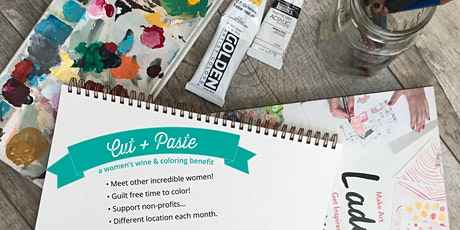 Cut + Paste: A Women's Wine and Coloring Benefit tickets