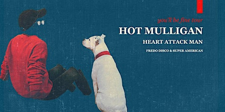 Hot Mulligan - you'll be fine Tour tickets