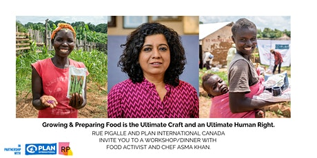 Growing & Preparing Food is the Ultimate Craft and an Ultimate Human Right. tickets