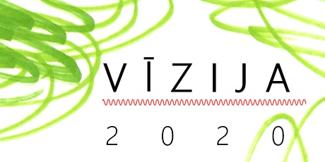 Vīzija 2020 tickets