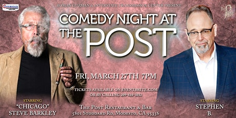 "Comedy Night at The Post with Stephen B & ""Chicago"" Steve Barkley tickets"