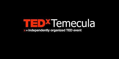 TEDxTemecula 2020: Going Against the Grain tickets