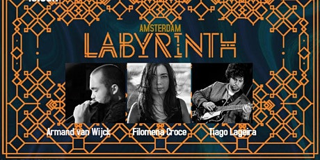 Filomena Croce, Armand van Wijck & Tiago Lageira Trio Live @ Labyrinth tickets