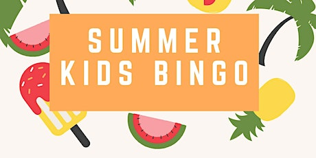 Summer Kids Bingo tickets