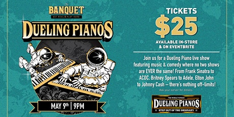 Dueling Pianos at The Banquet (Saturday) tickets