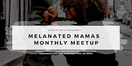 Melanated Mamas Meetup tickets