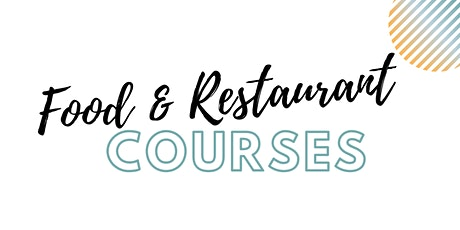 Food & Restaurant Courses  tickets