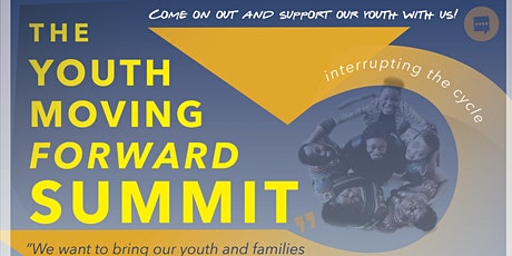 Interrupting the cycle! Youth Moving Forward Summit tickets