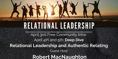 A Deep Dive into Relational Leadership- *New Date & Time TBA* tickets