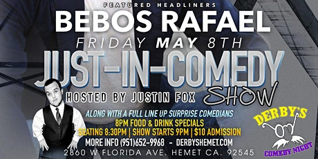 Just In Comedy Show Fri. May 8th tickets
