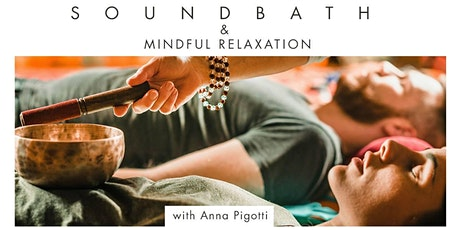 Soundbath and Mindful Relaxation tickets