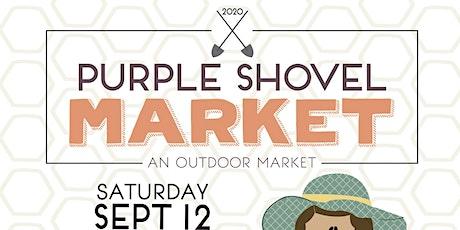 Purple Shovel Market tickets