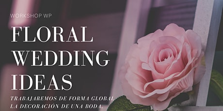 Curso WP Floral wedding ideas II entradas