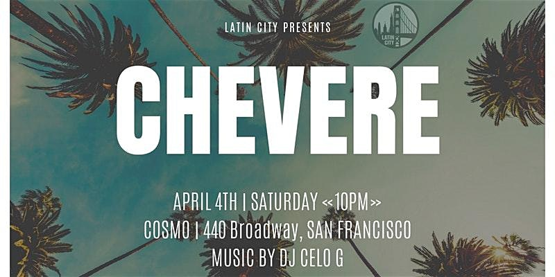 Chevere: Salsa, Reggaeton, Bachata, Dancehall and More!