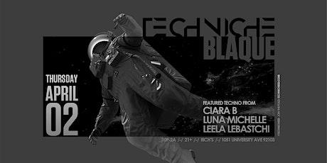 Techniche Blaque 04.0220 tickets