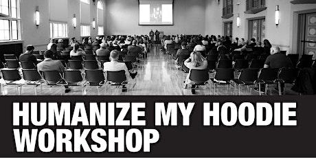 Humanize My Hoodie Workshop (Minneapolis) tickets
