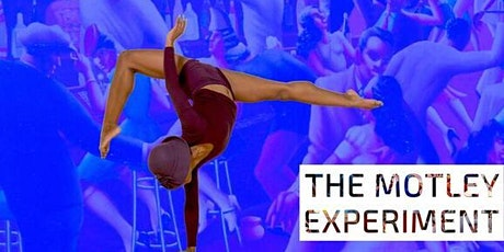 Postponed to February 2021: The Motley Experiment tickets
