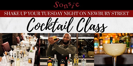 Shake it, Stir it, Sip it: Mixology Classes at Sonsie! tickets