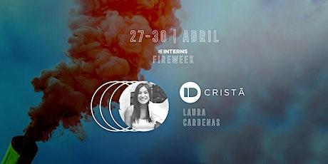 IDENTIDADE CRISTÃ - (Semana Fire Week - E.Interns) ingressos