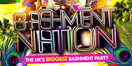 Bashment Nation - London's No.1 Favourite Bashment Party tickets