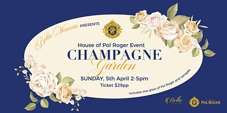 Pol Roger Champagne Garden Event tickets