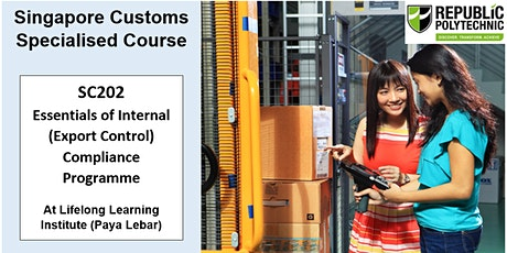 Singapore Customs- SC202 Essentials of Internal (Export Control) Compliance tickets