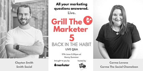 Grill The Marketer V - Back In The Habit | Live Marketing Q&A tickets