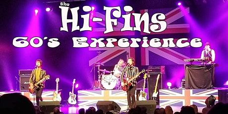 The Hi-Fins ,  Brit 60's Experience ! billets