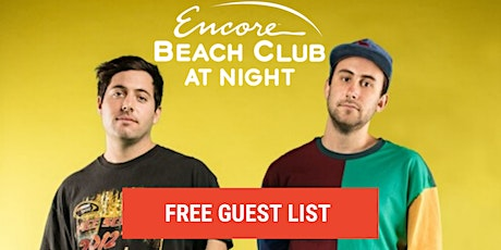 TWO FRIENDS PERFORMING LIVE AT EBC AT NIGHT @ ENCORE! - FREE GUEST LIST!!! tickets