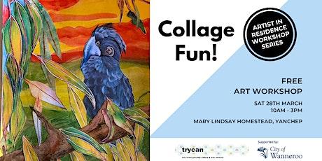 Collage Fun! - Saturday Workshop POSTPONED tickets