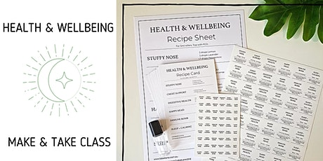 Health & Wellbeing Make and Take Class  tickets
