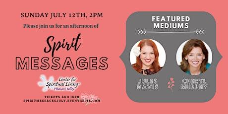 An Afternoon of Spirit Messages with Mediums Jules Davis & Cheryl Murphy tickets