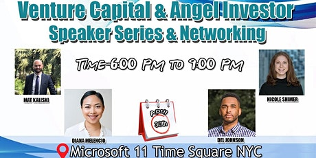 Venture Capital & Angel Investor Speaker Series & Networking tickets