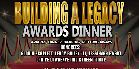 BUILDING A LEGACY AWARDS DINNER tickets