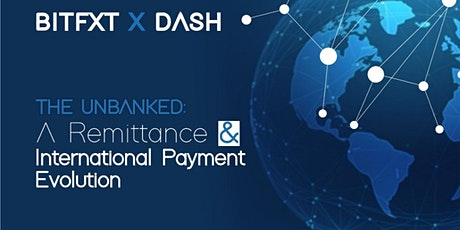 The Unbanked: A Remittance and International Payment Evolution tickets