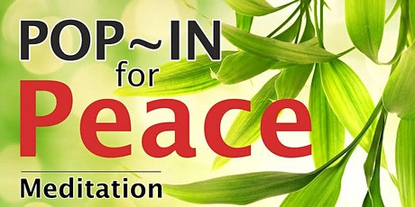 Meditation: Pop In for Peace (Bracken Ridge) tickets
