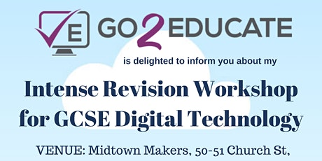 GCSE Digital Technology Intense Revision Workshop UNIT 2 tickets
