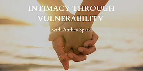 Intimacy Through Vulnerability tickets