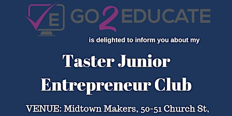 Taster Junior Entrepreneur Club tickets