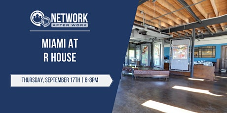 Network After Work Miami at R House tickets