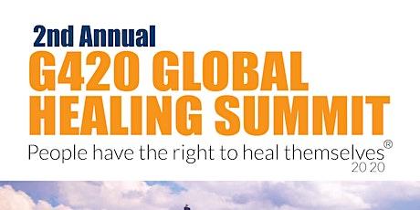 G420 GLOBAL HEALING SUMMIT tickets