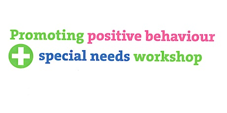 Diversity and Inclusion Day- Promoting Positive Behaviour and Additional Needs Workshop tickets