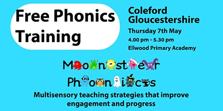Free Phonics Training in Coleford, Gloucestershire tickets